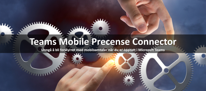 Teams Mobile Precense Connector for Telenor MBN